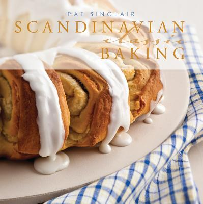 Scandinavian Classic Baking By Sinclair, Pat